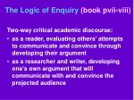 the logic of enquiry book pvii viii