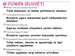 m power kuvvet