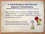 3 avoid negative self talk and negative verbalizations