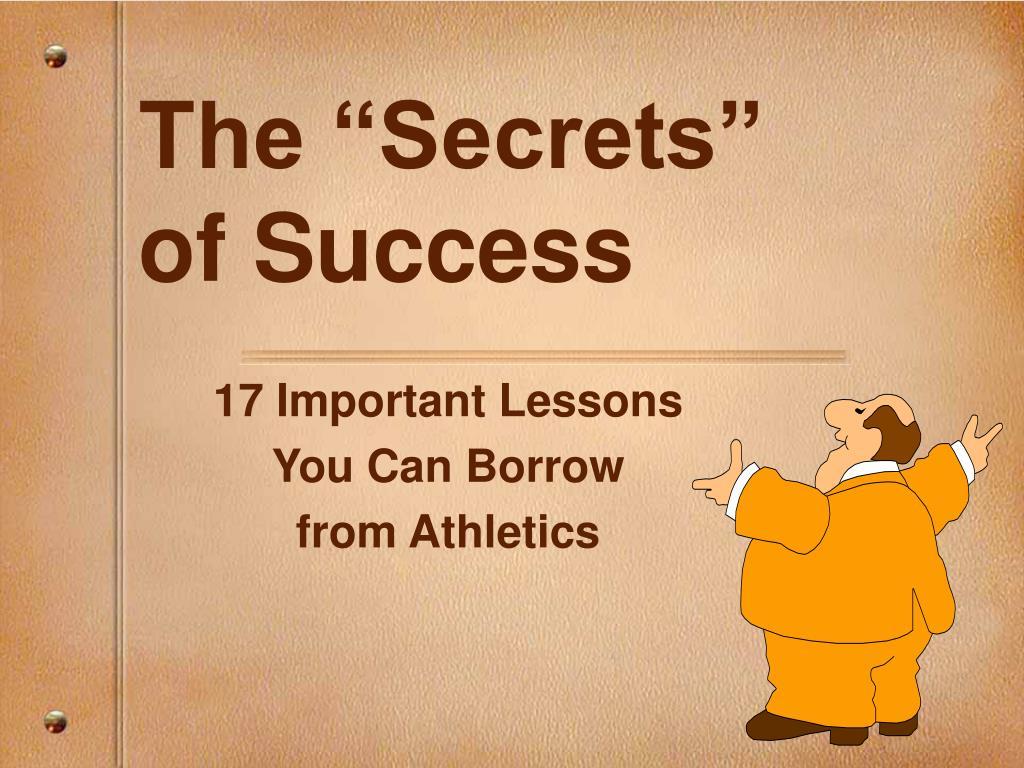 the secrets of success l.