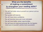 what are the benefits of making a commitment to strengthen your reading skills