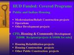 hud funded covered programs
