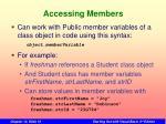 accessing members