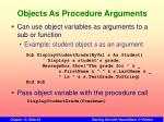 objects as procedure arguments