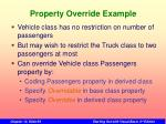 property override example