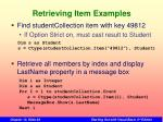 retrieving item examples