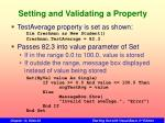 setting and validating a property