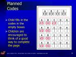 planned codes