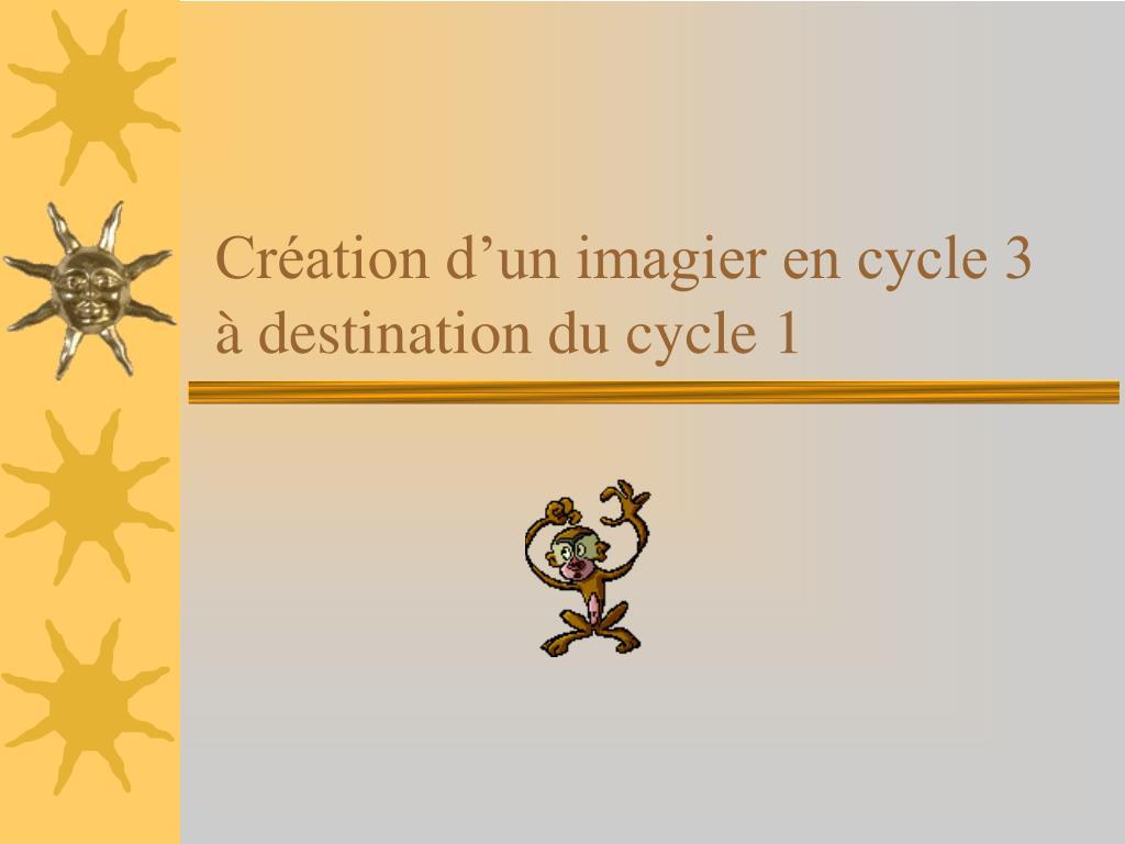 cr ation d un imagier en cycle 3 destination du cycle 1 l.