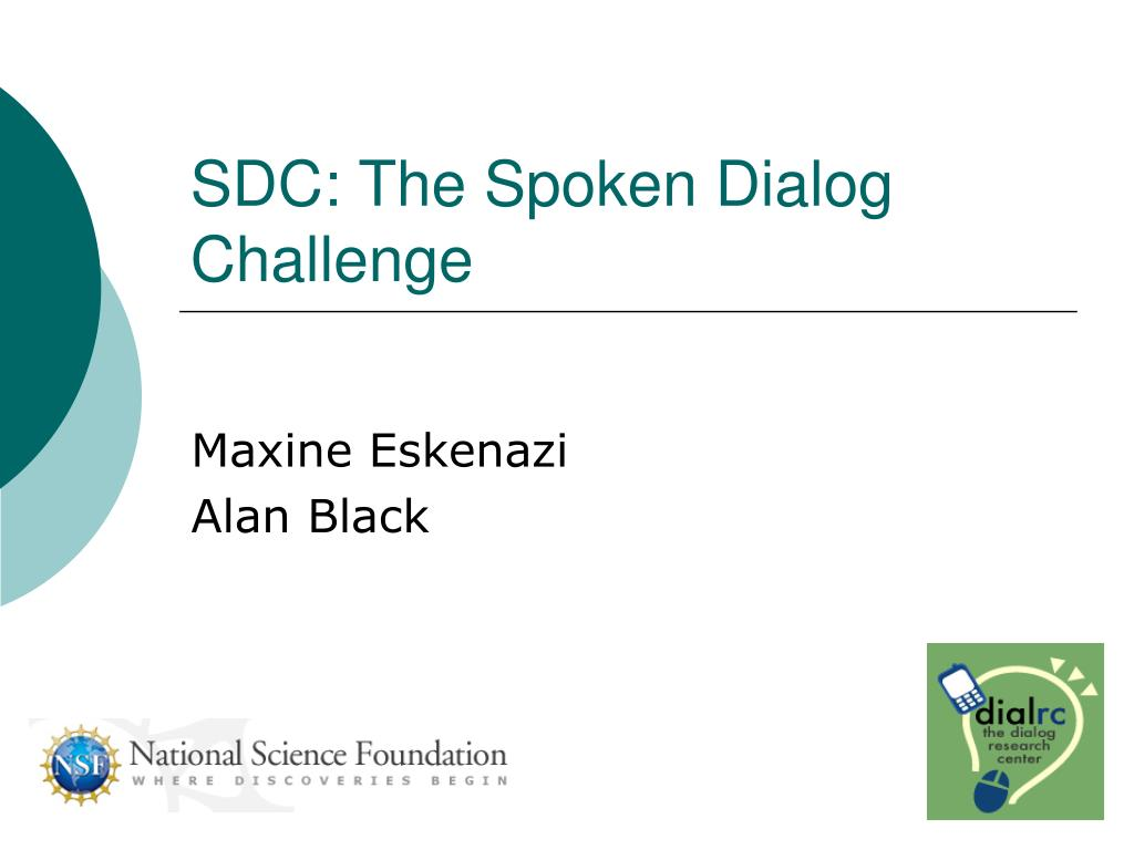 sdc the spoken dialog challenge l.
