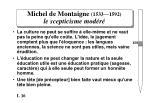michel de montaigne 1533 1592 le scepticisme mod r