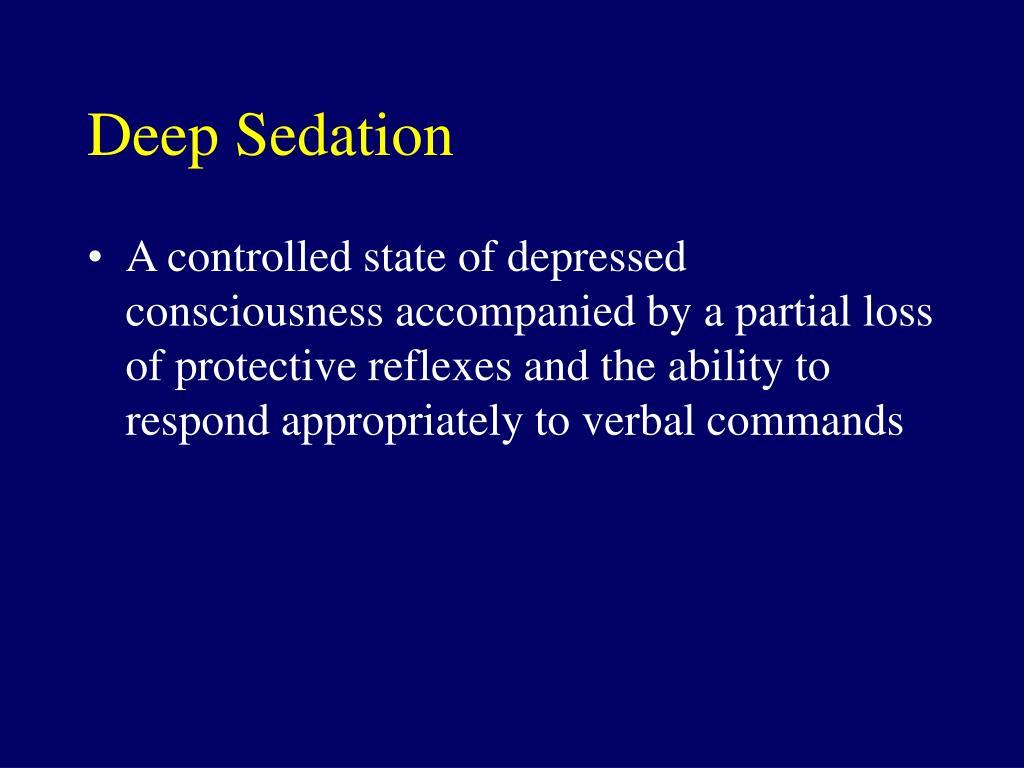 Deep Sedation