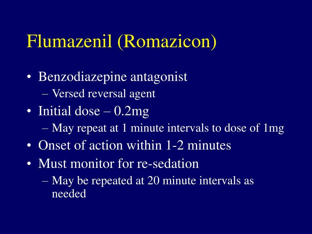 Flumazenil (Romazicon)