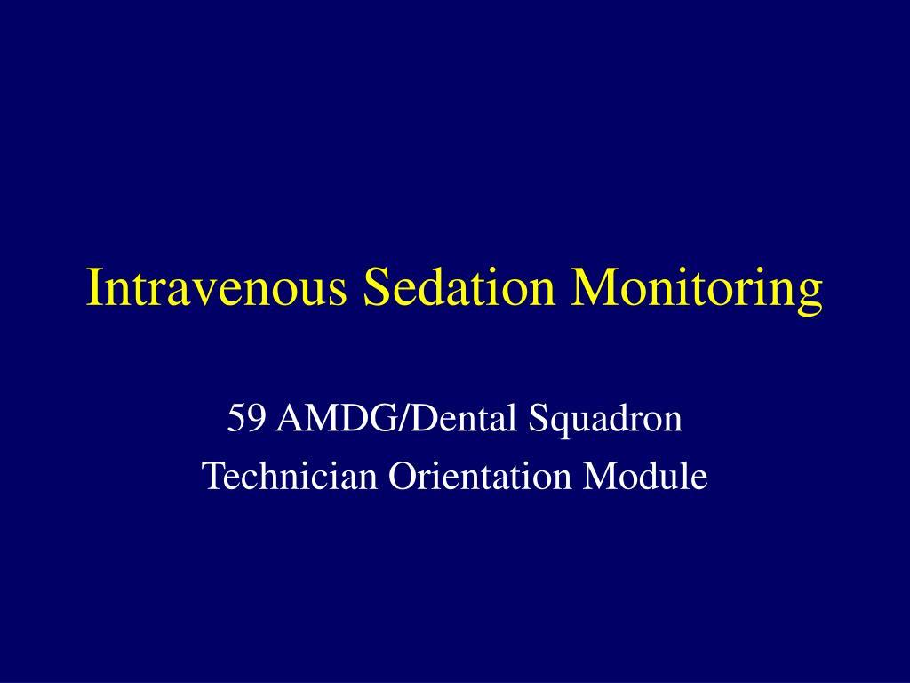 Intravenous Sedation Monitoring