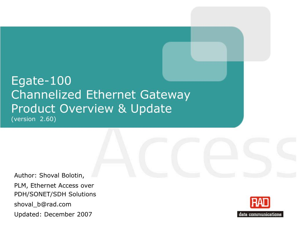 egate 100 channelized ethernet gateway product overview update version 2 60 l.