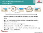out of footprint ethernet connectivity