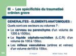 iii les sp cificit s du traumatis cr nien grave54
