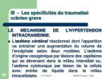 iii les sp cificit s du traumatis cr nien grave60