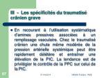 iii les sp cificit s du traumatis cr nien grave87