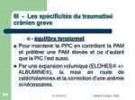 iii les sp cificit s du traumatis cr nien grave94