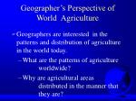 geographer s perspective of world agriculture