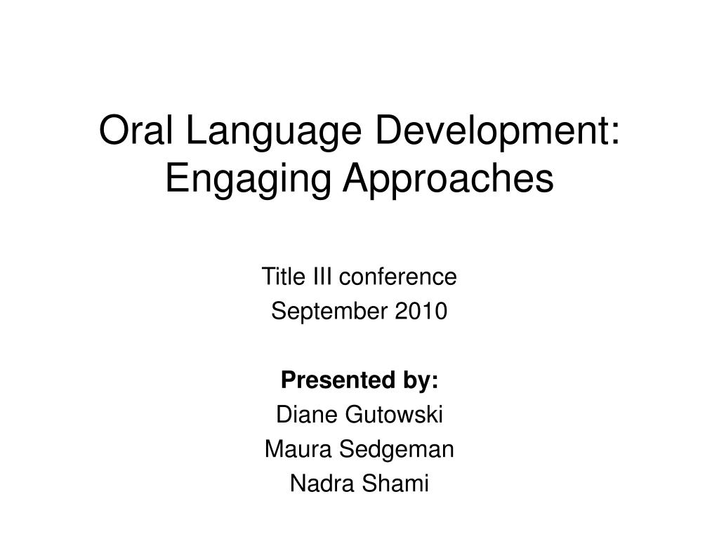 oral language development engaging approaches l.