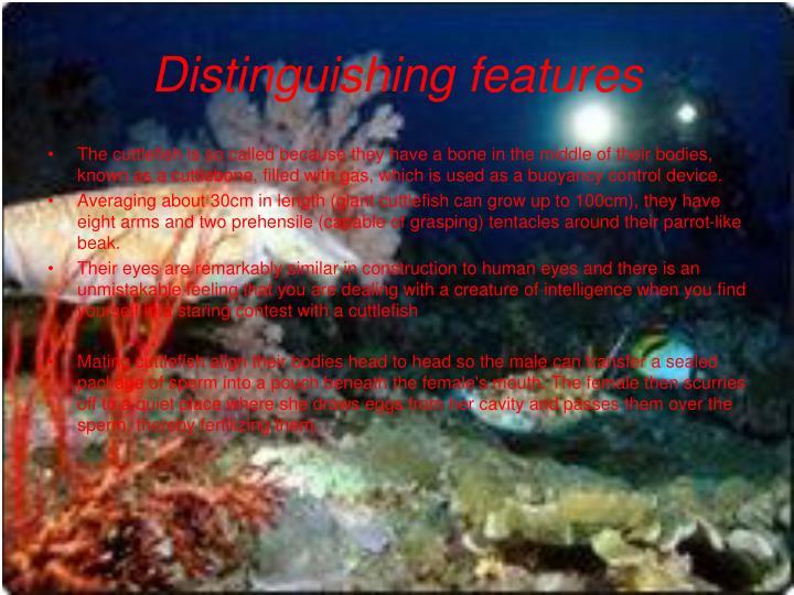 Distinguishing features