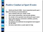 positive conduct at sport events