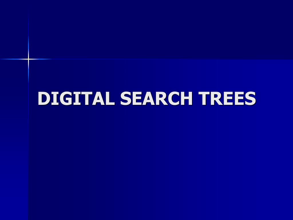 digital search trees l.