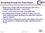 navigating through the trade report