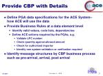 provide cbp with details
