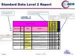standard data level 2 report