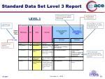standard data set level 3 report