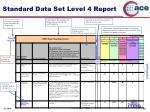 standard data set level 4 report