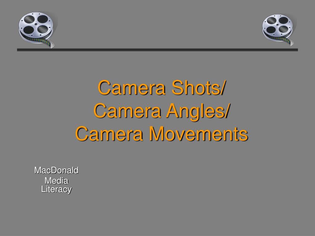 camera shots camera angles camera movements l.