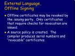 external language offline signing