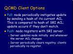 qcmd client options