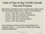 uses of day to day conflict clouds tool and process