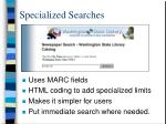 specialized searches58