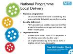 national programme local delivery