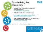 standardising the programme 1
