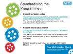 standardising the programme 2