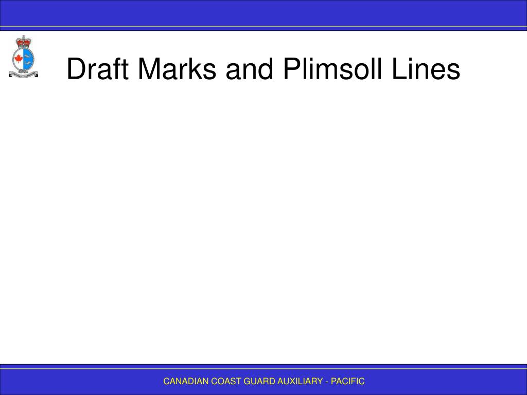 Draft Marks and Plimsoll Lines