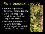 fire regeneration thresholds