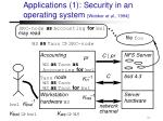 applications 1 security in an operating system wobber et al 1994