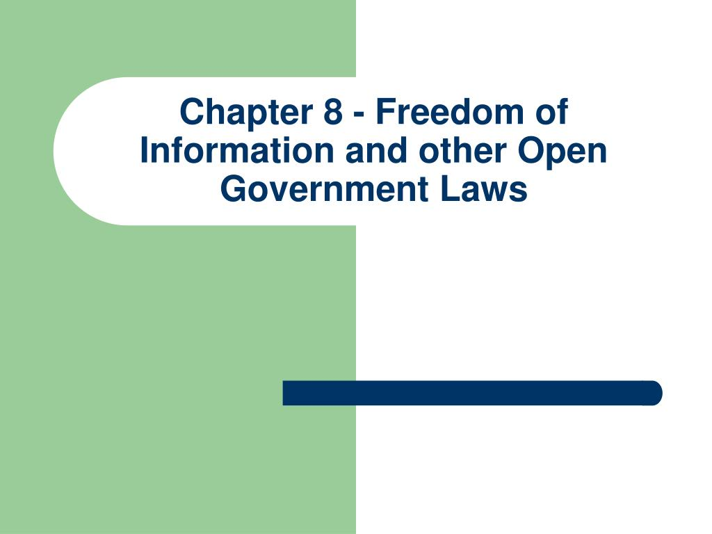 chapter 8 freedom of information and other open government laws l.