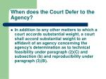 when does the court defer to the agency