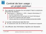 contrat de bon usage un projet commun