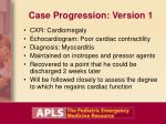 case progression version 161