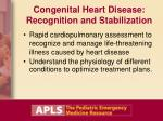 congenital heart disease recognition and stabilization